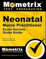 Neonatal Nurse Practitioner Exam Secrets