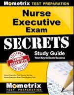 Nurse Executive Exam Secrets (Mometrix Secrets Study Guides)