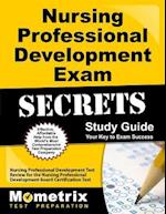 Nursing Professional Development Exam Secrets (Mometrix Secrets Study Guides)