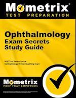 Ophthalmology Exam Secrets, Study Guide