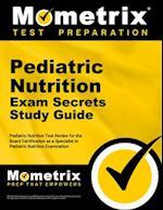 Pediatric Nutrition Exam Secrets Study Guide