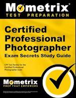 Certified Professional Photographer Exam Secrets, Study Guide