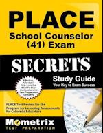 Place School Counselor (41) Exam Secrets Study Guide