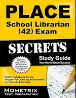 Place School Librarian (42) Exam Secrets Study Guide
