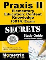 Praxis II Elementary Education Content Knowledge (5014) Exam Secrets Study Guide