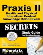 Praxis II Health and Physical Education: Content Knowledge 0856 Exam Secrets af Mometrix Media LLC