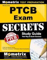 Secrets of the PTCB Exam Study Guide
