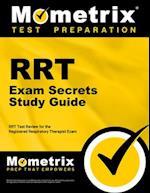 RRT Exam Secrets Study Guide (Mometrix Secrets Study Guides)