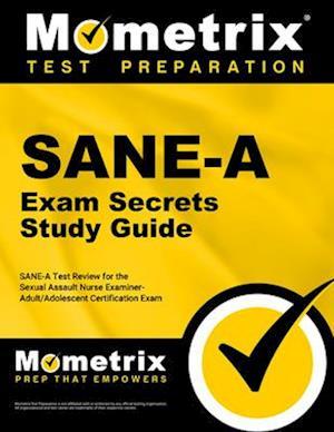 SANE-A Exam Secrets Study Guide