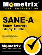 SANE-A Exam Secrets Study Guide (Mometrix Secrets Study Guides)