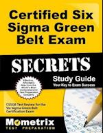 Certified Six Sigma Green Belt Exam Secrets, Study Guide