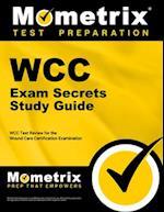 WCC Exam Secrets Study Guide (Secrets Mometrix)