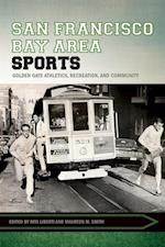 San Francisco Bay Area Sports (Sport culture and society)