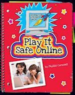 Play It Safe Online (Explorer Library: Information Explorer Junior)
