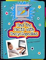Find the Facts With Encyclopedias (Explorer Library: Information Explorer Junior)
