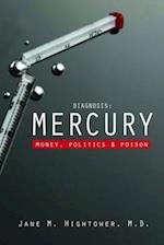 Diagnosis: Mercury