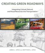 Creating Green Roadways