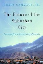 The Future of the Suburban City