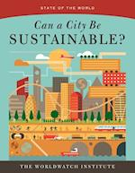 State Of the World 2016: Can a City Be Sustainable? (STATE OF THE WORLD)
