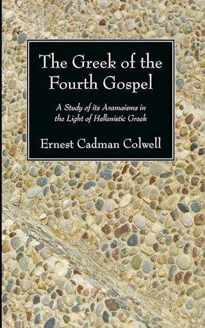 The Greek of the Fourth Gospel
