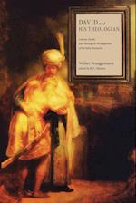 David and His Theologian af Walter Brueggemann