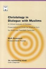 Christology in Dialogue with Muslims (Regnum Studies in Mission)