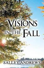 Visions in the Fall