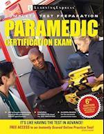 Paramedic Certification Exam (Paramedic Certification Exam)