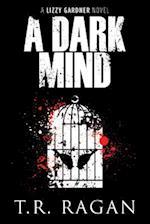 A Dark Mind af T. R. Ragan