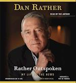 Rather Outspoken af Dan Rather, Digby Diehl