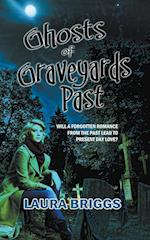 Ghosts of Graveyards Past af Laura Briggs