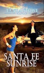 Santa Fe Sunrise af Tanya Stowe