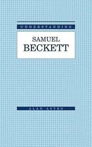 Understanding Samuel Beckett