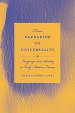 From Barbarism to Universality