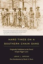 Hard Times on a Southern Chain Gang