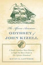 African American Odyssey of John Kizell