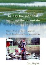 Day the Johnboat Went up the Mountain