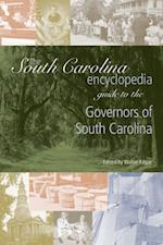 South Carolina Encyclopedia Guide to the Governors of South Carolina (South Carolina Encyclopedia Guides)