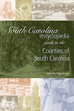 South Carolina Encyclopedia Guide to the Counties of South Carolina (South Carolina Encyclopedia Guides)