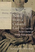 Notes from a Colored Girl (WOMEN'S DIARIES AND LETTERS OF THE SOUTH)