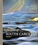 Reflections of South Carolina, Volume II af Tom Poland