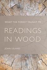 Readings in Wood af John Leland