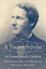 A Yankee Scholar in Coastal South Carolina