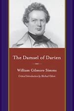 The Damsel of Darien (A Project of the Simms Initiatives)