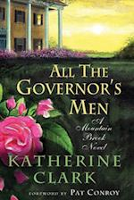 All the Governor's Men (Story River Books)