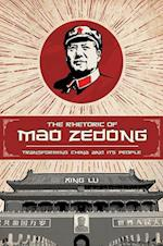 The Rhetoric of Mao Zedong (Studies in Rhetoric/Communication)