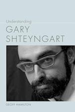 Understanding Gary Shteyngart (Understanding Contemporary American Literature)