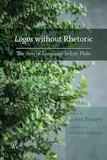 Logos Without Rhetoric (Studies in Rhetoric/Communication)