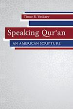 Speaking Qur'an (Studies in Comparative Religion Hardcover)