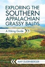 Exploring the Southern Appalachian Grassy Balds